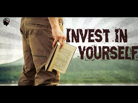INVEST IN YOURSELF BEST MOTIVATIONAL VIDEO 2016 PART 2