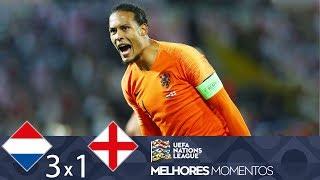 HOLANDA 3 X 1 INGLATERRA - MELHORES MOMENTOS - UEFA NATIONS LEAGUE (06/06/2019)