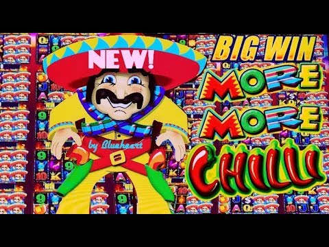 ★FIRST TRY BAM!★ New MORE MORE CHILLI slot machine EVERY FEATURE AMAZING RUN!