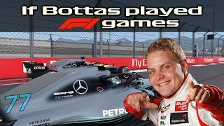 If Bottas played F1 games [reupload]