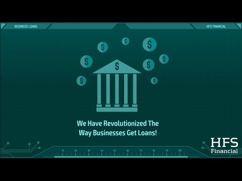 HFS Business Loans   Every business needs capital for growth