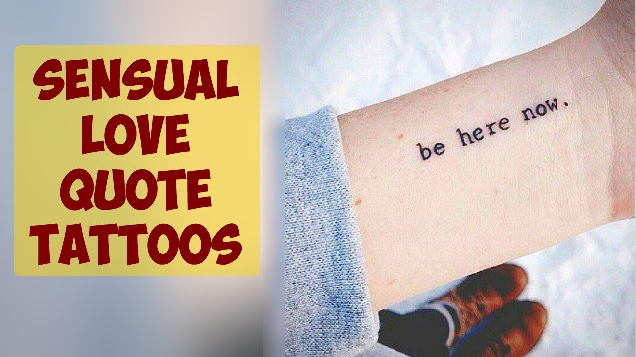 Explore These Sensual Love Quote Tattoos - Youtube-8713