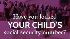 Have Your Locked Your Child's Social Security Number