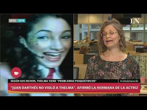 'Juan Darthés no violó a Thelma' afirmó la hermana de la actriz - Café de la tarde