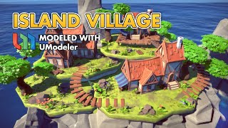 UModeler Overview Trailer - The Island Village