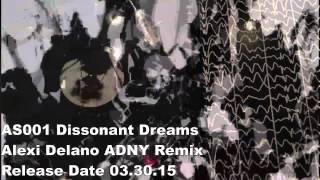 Absence Seizure AS001. B2  Dissonant Dreams (Alexi Delano ADNY Remix)