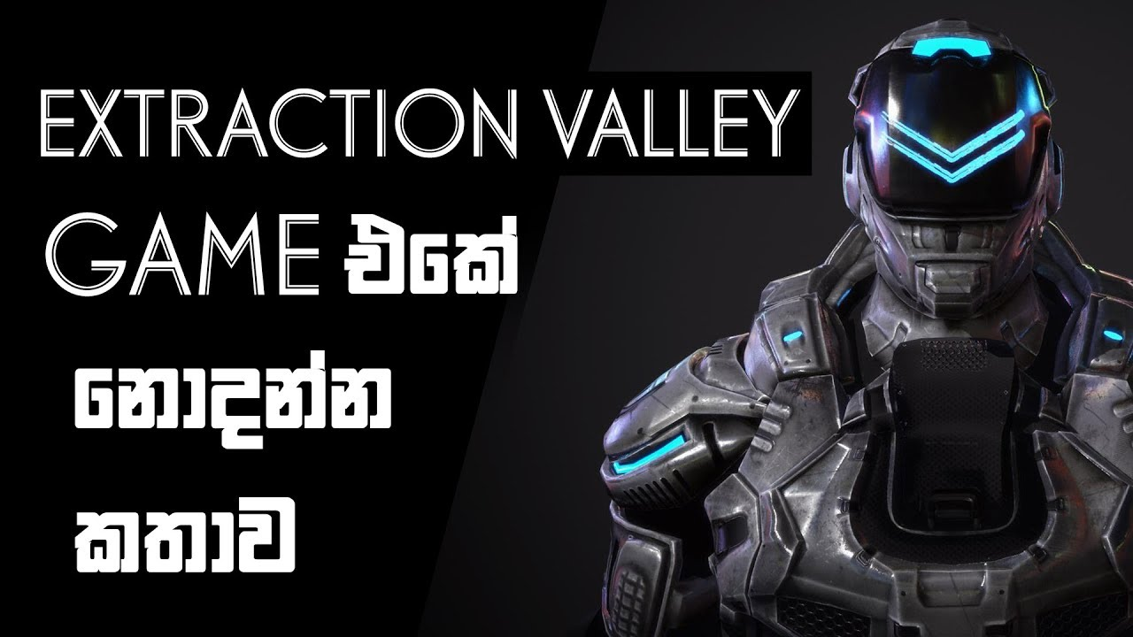Extraction Valley Full Game Play Youtube