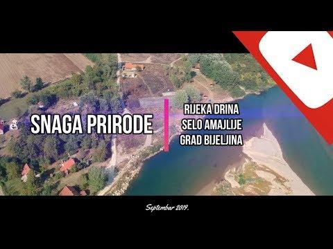 Snaga Prirode - Rijeka Drina (Selo Amajlije / Grad Bijeljina)
