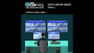 CORTROL VMS Demo Server Series Video 1 - Global Demo