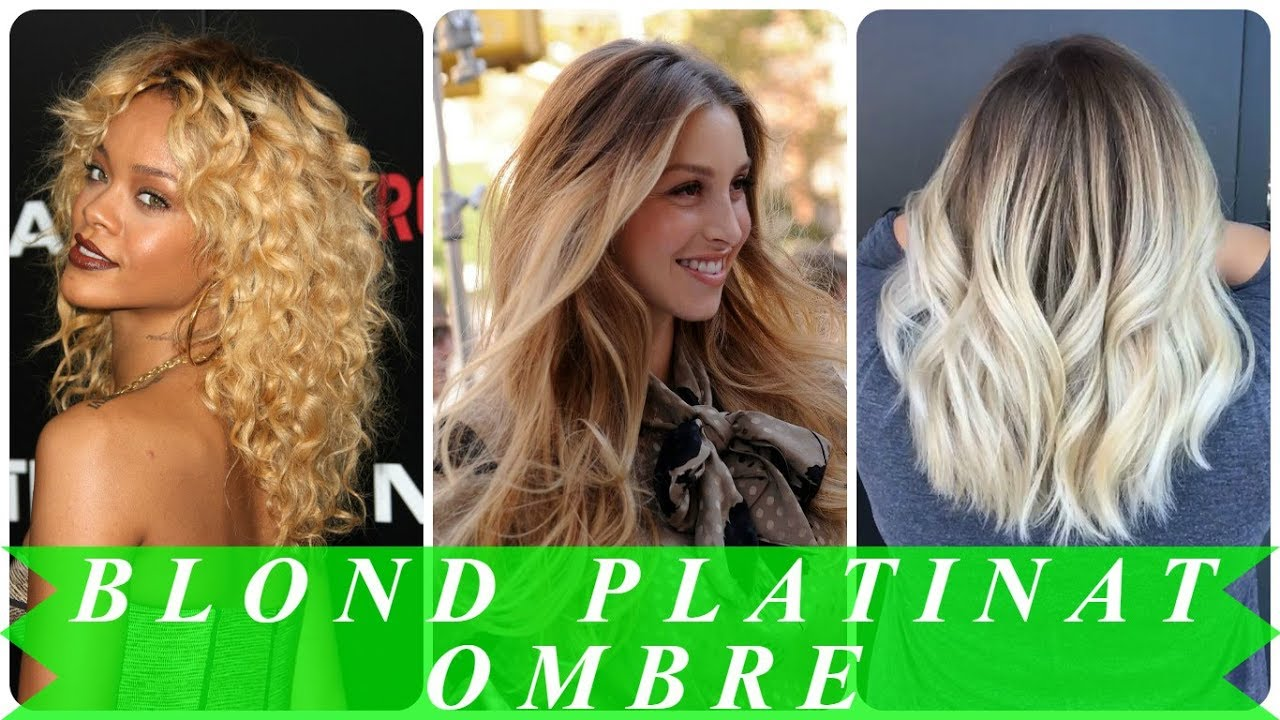 Blond Platinat Ombre 2018 Youtube