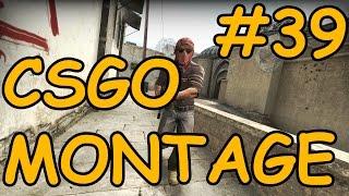 CS:GO Montage #39 - KĀ TAS VARĒJA NOTIKT!!!