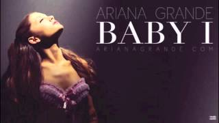 "Ariana Grande - ""Baby I"" on iTunes: http://smarturl.it/ArianaBabyIiT Pre-Order Album: http://smarturl.it/ArianaYoursTrulyiT."