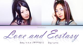 Baby V.O.X (베이비복스) Love and Ecstasy - Eng Lyrics (가사) [1999]