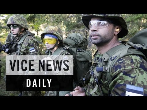 VICE News Daily: Estonia's Defense Militia Grows