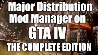 How to install MajorDistribution Mod Manager on GTA4 The Complete Edition + DOWNLOAD LINK