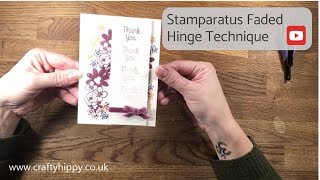 Stampin' Up! Stamparatus - Faded Hinge Technique (No.40)