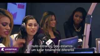 KISS FM - Fifth Harmony talk Worth It, shared showers & more (legendado PT-BR)