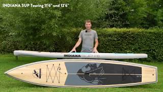 Indiana SUP Touringboards 11'6 & 12'6 explained by Andi Widmann