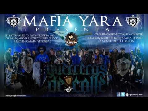 """""""Guerreros De Calle"""" - Mafia Yara Ft. Varios artistas. [2011]"""
