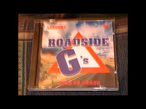 ROADSIDE G'S - CURB ON SMASH: LESSON 1 [TRACKS 2-10 of 31] (Part 1 of 3)