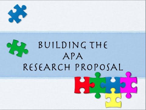 Building The Basic Apa Research Proposal Youtube