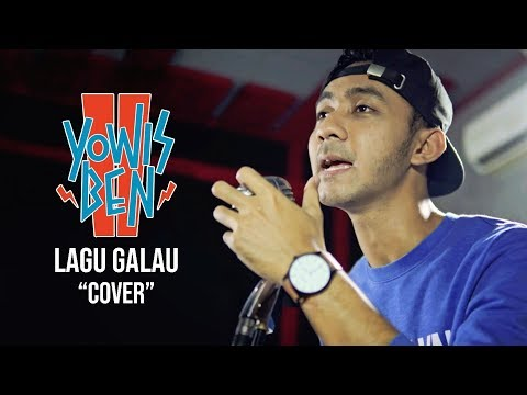 Yowis Ben 2 - Lagu Galau (Cover)