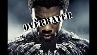Black Panther is the Most Overrated MCU Movie Ever