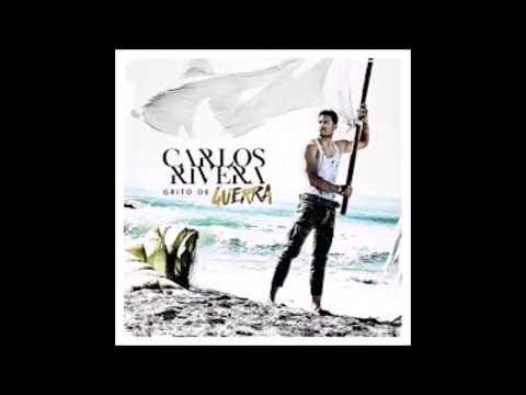 Grito De Guerra - Carlos Rivera (con Letra)