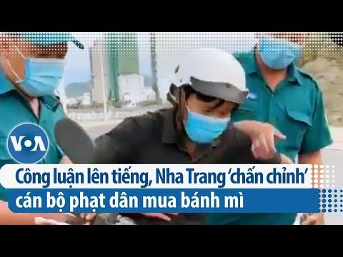 Công luận lên tiếng, Nha Trang 'chấn chỉnh' cán bộ phạt dân mua bánh mì | VOA