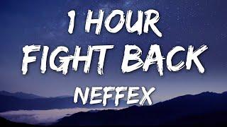 Download NEFFEX - Fight Back (Lyrics) 🎵1 Hour