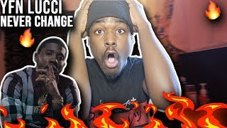 YFN LUCCI NEVER CHANGE OFFICIAL MUSIC VIDEO 😱 REACTION