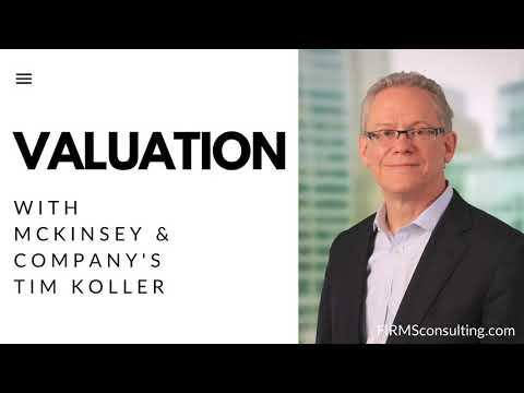 McKinsey's Tim Koller, coauthor of Valuation, leader of McKinsey Corporate Finance  practice