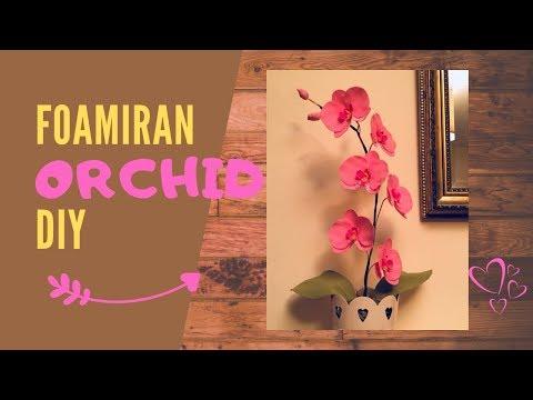 Orchid tutorial | Easy foamiran flower | How to make | DIY