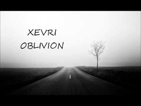 XEVRI - OBLIVION