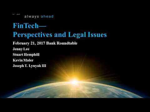 Bank Counsel Roundtable: FinTech - Perspectives and Legal Is