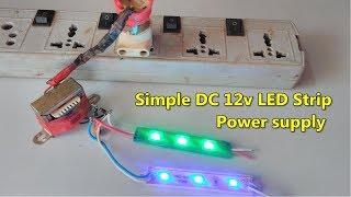 Şerit güç kaynağı 12 V DC için basit bir 230 V AC yapmayı LED