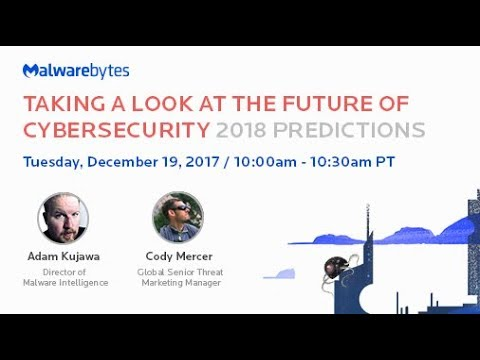 Taking a Look at the Future of Cybersecurity - 2018 Predictions
