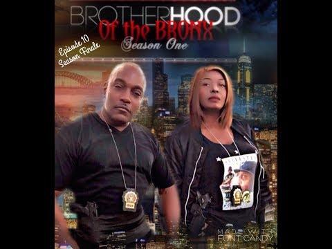 Brotherhood of the Bronx(Season Finale Episode 10)