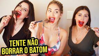 TENTE NÃO BORRAR O BATOM!!!