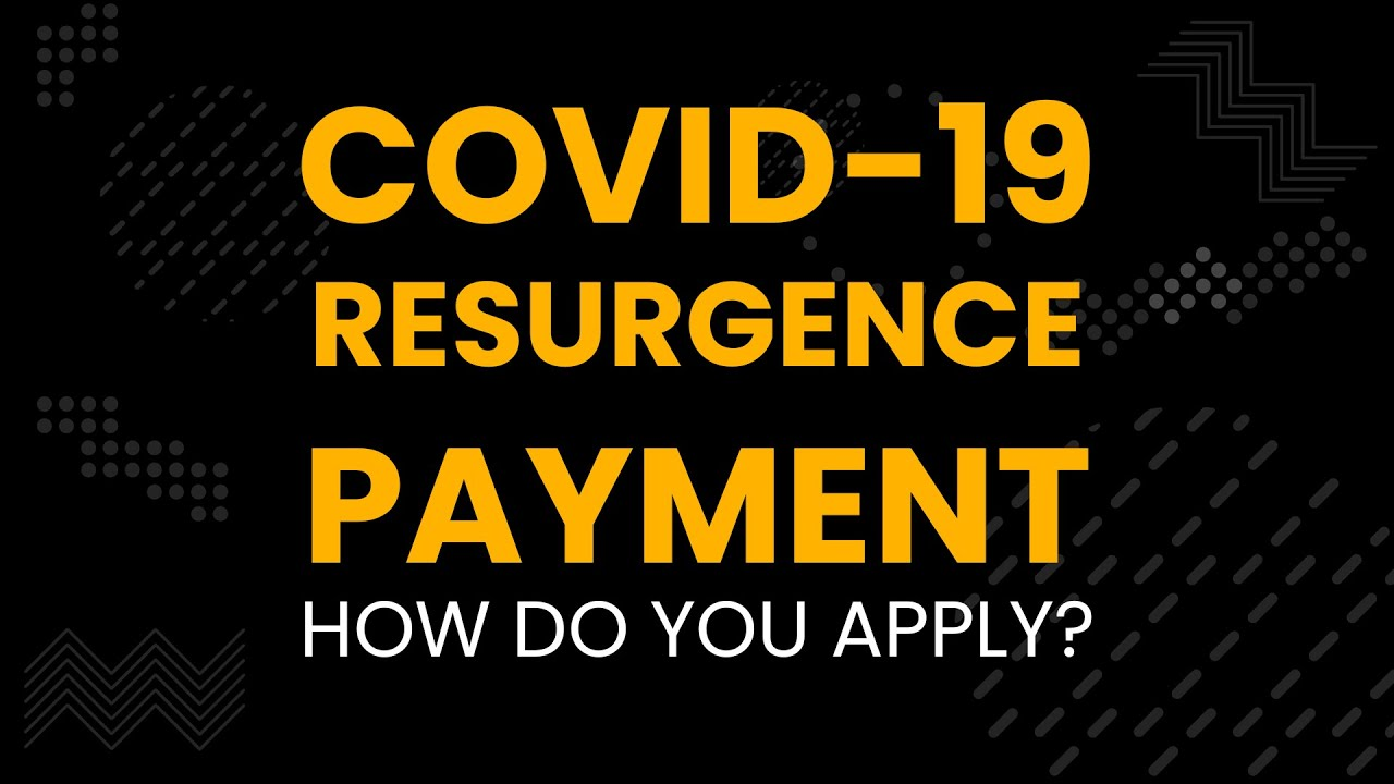 How to Apply for the Resurgence Subsidy (August 2021)