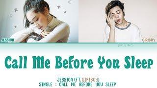 Jessica (제시카) (Feat. GIRIBOY) – Call Me Before You Sleep (잠들기 전 전화해) Lyrics (HAN/ROM/ENG)
