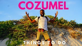 What To Do in Cozumel, Mexico in 24 HRS | Travel Guide