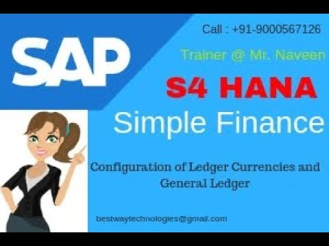 Configuration of Ledger Currencies and General Ledger - S4 HANA Simple Finance |