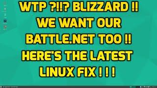 Battle.Net Linux Fix - Aug 1 2016