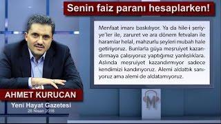 Ahmet Kurucan - Senin faiz paranı hesaplarken!
