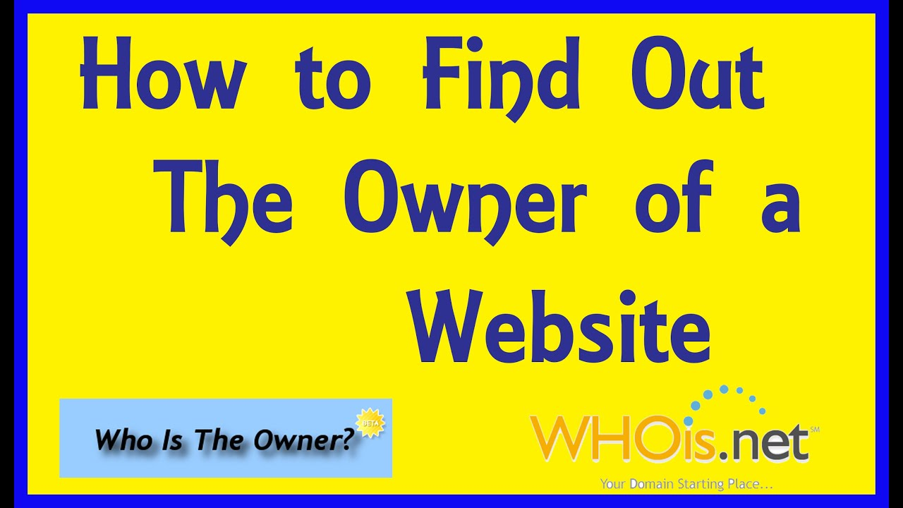 Find, Check, Search, Look Up Who Owns A Website & Domain. Domain ...