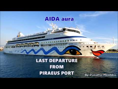 AIDA aura Last departure from Piraeus Port