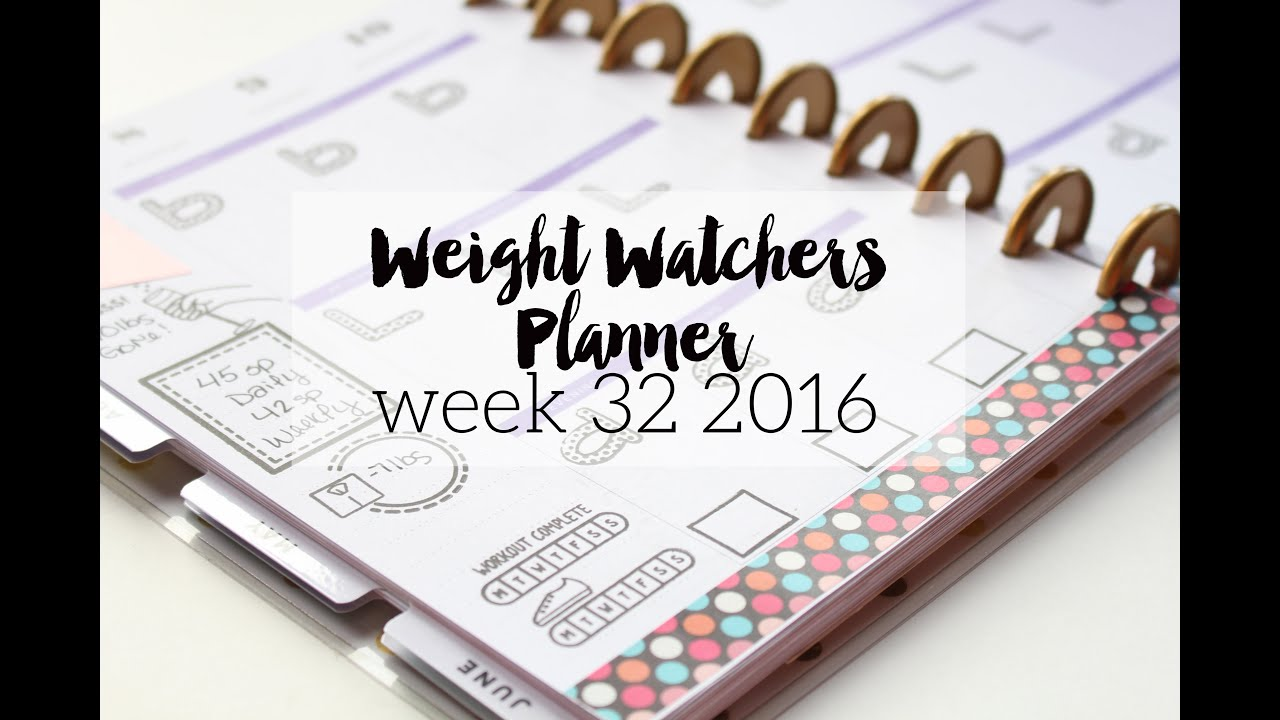 weight watchers planner week 32 2016 youtube. Black Bedroom Furniture Sets. Home Design Ideas