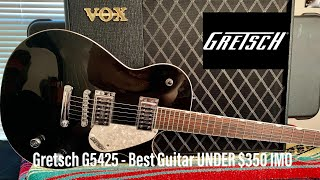 Gretsch G5425 Electromatic Jet Club - best guitar under $350 IMO