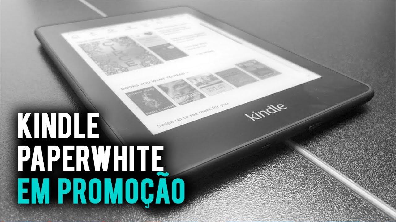 Kindle Paperwhite em promoção, CORRE !!!! - YouTube